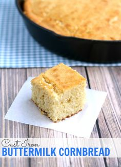 Moist and tender one bowl Cast Iron Buttermilk Cornbread. All ingredients are mixed in one bowl and then baked in a cast iron skillet.
