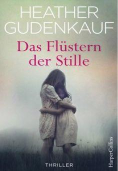 lenisvea's Bücherblog: Das Flüstern der Stille von Heather Gudenkauf