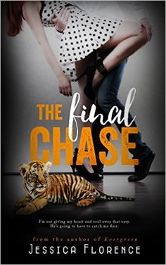 The Final Chase by Jessica Florence