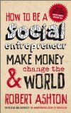 EBOOK How to be a social entrepreneur; make money & change the world
