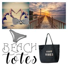 """""""Beach totes"""" by watsonsheep ❤ liked on Polyvore featuring Venus and beachtotes"""