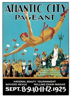 """19 x 28 x 71 cm The """"national beauty tournament"""" advertised here is none other than the Miss America Pageant, held on the Million Dollar Pier of Atlantic City on September Vintage Poster, Vintage Travel Posters, Vintage Postcards, Vintage Graphic, Vintage Art, Jersey Girl, New Jersey, Boardwalk Empire, Art Deco Posters"""