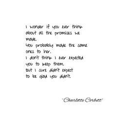 """113 Likes, 4 Comments - Charlotte Corbett (@charlotte.corbett) on Instagram: """"Broken promises #writersoninstagram #poetsofinstagram #poetry #words #wordlover #prose #poetsofig…"""""""