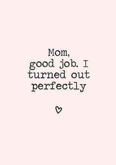 Like Mother Like Daughter Quotes 3