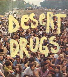 Desert Drugs