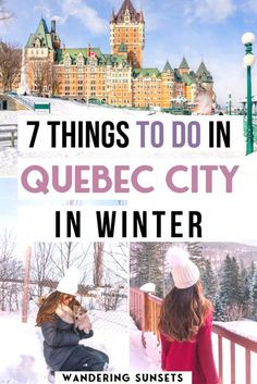 Here are 7 Awesome Things to do in Quebec City in the Winter. Quebec City is a true Winter wonderland. From Christmas markets, to the frozen waterfalls, and dog sledding adventures there are so many things to do in Quebec City in the winter. So pack a warm winter coat and head to this magical winter destination!   | What to do in Quebec City | Quebec City Attractions | Quebec in Winter | Things to do in Quebec City | #QuebecCity #Canada