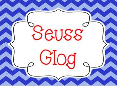 Seuss Glog {literacy and laughter} Links to information, websites, games, fun, and more!!