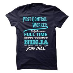Ninja Pest Control Worker T-Shirt LIMITED TIME ONLY. ORDER NOW if you like, Item Not Sold Anywhere Else. Amazing for you or gift for your family members and your friends. Thank you! #pest #control #shirt