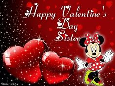 Happy Valentine's Day sister with Minnie