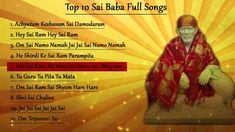 Top 10 New Sai Baba Full Songs || Achyutam Keshavam || Om Sai Namo Namah... Happy Happy