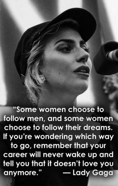 Lady Gaga Source by The post 33 Inspiring Quotes By Powerful Women From Susan B. Anthony To Beyoncé appeared first on Quotes Pin. Lady Gaga Lyrics, Lady Gaga Quotes, Beyonce Quotes, Boss Lady Quotes, Lady Gaga Pictures, Inspirational Quotes For Women, Inspiring Quotes, Famous Women Quotes, Inspiring People