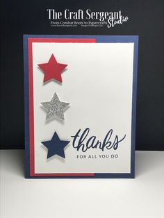 FB Live 1 July 2018 Stampin' Sundays Loyal & True and Other Patriotic Projects – The Craft Sergeant Making Greeting Cards, Greeting Cards Handmade, Military Cards, Military Quotes, Star Cards, Scrapbook Cards, Scrapbooking, Card Sketches, Diy Cards