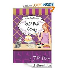 Easy Bake Coven by J.D. Shaw, Cover illustration by Allison Marie of Alli's Studio