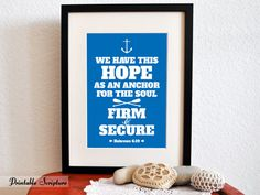 Hope as an anchor for the soul. Hebrews 6:19. 8x10. DIY Printable Christian Poster. Bible Verse.. $6.50, via Etsy.