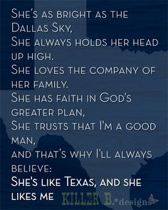 She's Like Texas - Josh Abbott; will always have a special place in my heart thanks to Keaton!