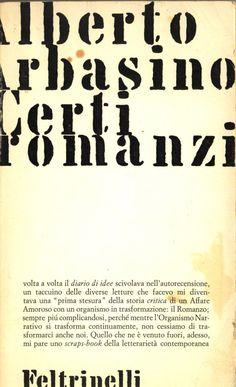 ALBERTO ARBASINO, CERTI ROMANZI, Feltrinelli 1964