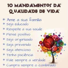 <p></p><p>10 mandamentos da qualidade de vida:</p><p>