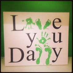 Father's Day Art Project: Make it easy on yourself and just print out the non-hand/footprint letters using a normal printer rather than trying to make it look perfect with paint :)