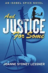 Book Blast: And Justice for Some by Joanne Sydney Lessner - #giveaway $30 Amazon GC - http://www.fictionzeal.com/book-blast-justice-joanne-sydney-lessner/