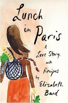 Lunch in Paris:  Book Club 2012