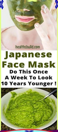 Japanese Face Mask Do This Once A Week To Look 10 Years Younger