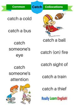 "English collocations ""catch"""