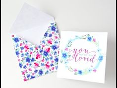 Video Tutorial: You Are Loved Card and Envelope