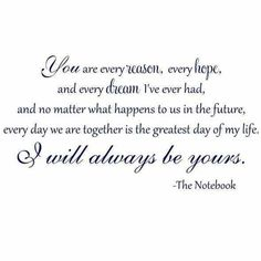 ♥ You are & always will be my everything