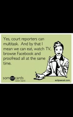 court reporting humor |Pinned from PinTo for iPad|