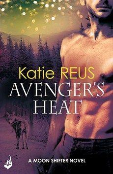 Avenger's Heat: Moon Shifter Book 4