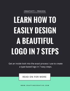 Here's a step by step tutorial for how to DIY your logo design
