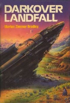 Darkover Landfall by Marion Zimmer Bradley [The Gregg Press Science Fiction Series] The Darkover series was one of my first introductions to science fiction and I loved it. Elizabeth Moon, Lois Mcmaster Bujold, Star Trek Books, Fantasy Authors, Fantasy Books, Science Fiction Series, Vintage Book Covers, Vintage Books, Best Sci Fi