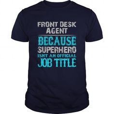 Front Desk Agent T Shirts, Hoodies. Check Price ==►…