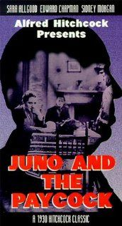 Juno and the Paycock (1930) - Alfred Hitchcock based on Sean O'Casey's play.