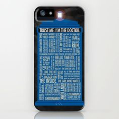 Doctor Who Phone Case! Memorable quotes from the series printed all over. Find this and other cute cases at Society6.com