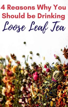 Loose Leaf Teas are rapidly growing in popularity and for good reason, here are 4 amazing reasons to start drinking loose leaf tea today! Fermented Tea, Tea Companies, Loose Leaf Tea, Young Living Essential Oils, Teas, Healthy Drinks, Drink Recipes, Herbalism, Drinking