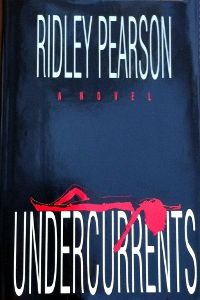 Undercurrents, a Lou Boldt thriller based in Seattle written by Ridley Pearson--Book 1