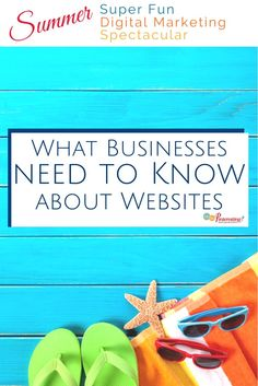Some business owners who question the need for a website, some don't know where to start. A look at what they need to know about websites. - @CynthiaPins