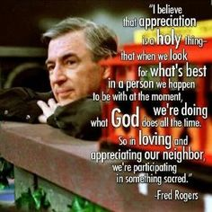 Discover and share Funny Mr Rogers Quotes Neighbor. Explore our collection of motivational and famous quotes by authors you know and love. Great Quotes, Quotes To Live By, Inspirational Quotes, Simple Quotes, Motivational Messages, Awesome Quotes, We Are The World, In This World, The Words