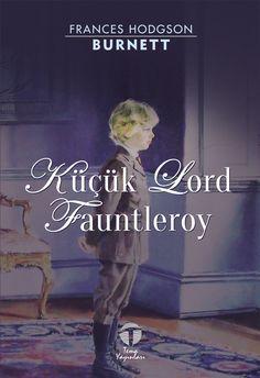 Küçük Lord Fauntleroy, Frances Hodgson Burnett, Tema Yayınları