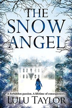 The Snow Angel by Lulu Taylor…