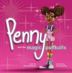 """""""Penny and the Magic Puffballs"""" by Alonda Williams"""