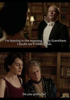"""""""Downton Abbey"""" Season Two. I laugh every time I remember this subtle, epic goodbye line, uttered by Lady Violet (the incomparable Dame Maggie Smith). I simply cannot image the show's success, had she not signed on as an original cast-member. Gentlemans Club, Superwholock, Downtown Abbey Quotes, Maggie Smith Downton Abbey, Candice Renoir, Outlander, Doctor Who, Sherlock, Downton Abbey Characters"""