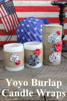 Burlap Yoyo Candle Wraps -- perfect for 4th of July, summer, or change up the colors for any season. Click to get a full tutorial on how to make these great home decor accessories.