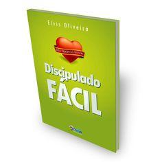Discipulado Fácil - Elvis Oliveira