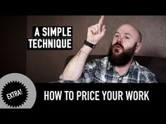 How to price your work. A Simple Technique. - YouTube