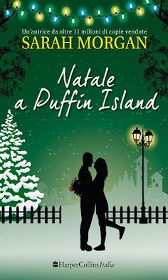 Leggere Romanticamente e Fantasy: Anteprima: NATALE A PUFFIN ISLAND di Sarah Morgan