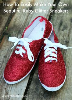 How To Easily Make Your Own Beautiful Ruby Glitter Slippers