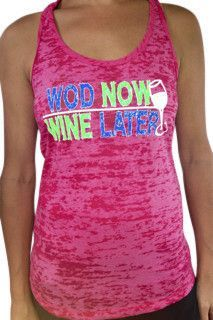 WOD NOW WINE LATER CROSSFIT TANK Crossfit Shirts, Crossfit Clothes, Woman Wine, Fitness Brand, Womens Workout Outfits, Fun Workouts, Workout Fun, Racerback Tank Top, Fit Women