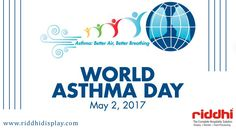 Did You Know In children, boys are more likely to develop asthma than girls, but in adults, women are more likely than men.  #WorldAsthmaDay  #BeHealthy #RiddhiDisplay